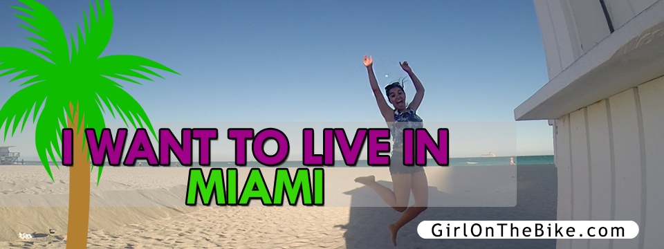 I want to move to Miami!!