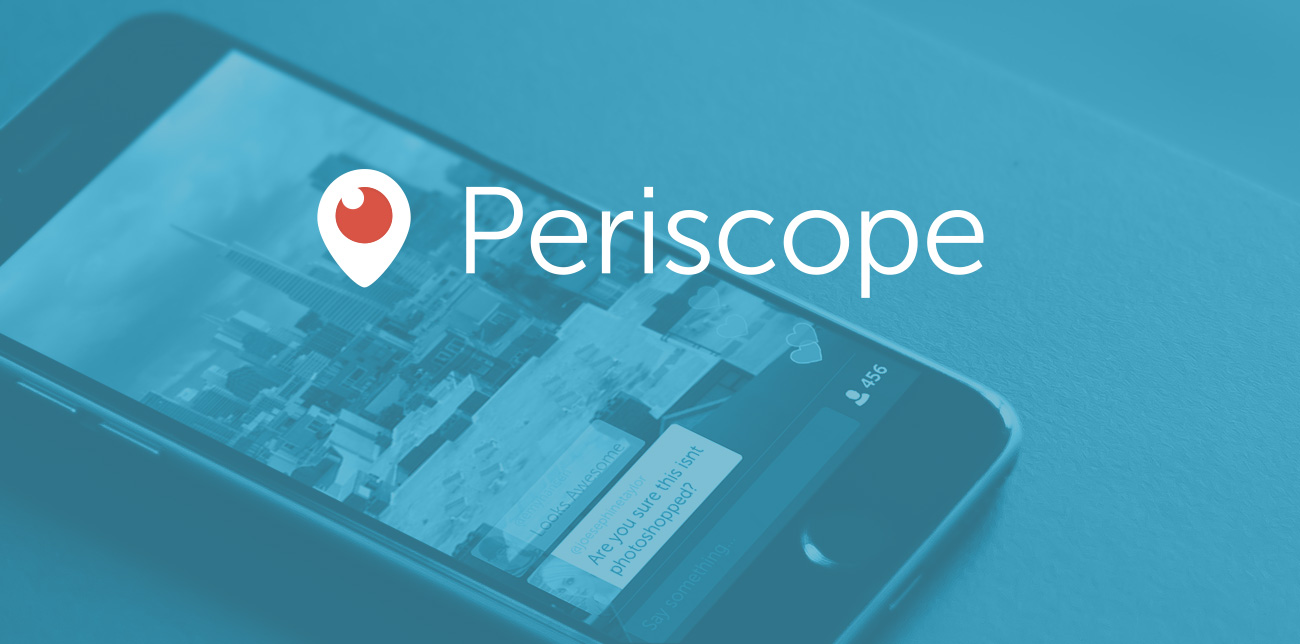 What's The Best Phone for Periscope?