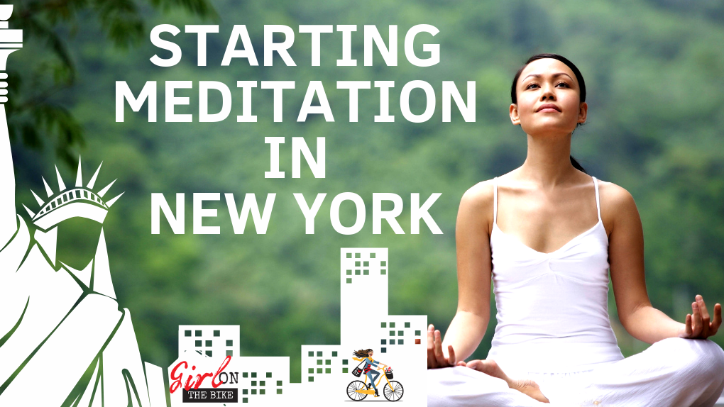 New York Meditation, Girl On The Bike, My Meditation and yoga journal, Meditation New York, Yoga New York